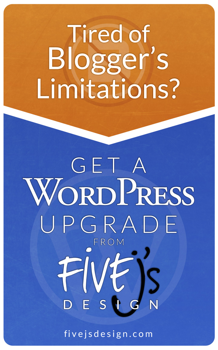 Get an Upgrade from Blogger to WordPress from FiveJ's Design